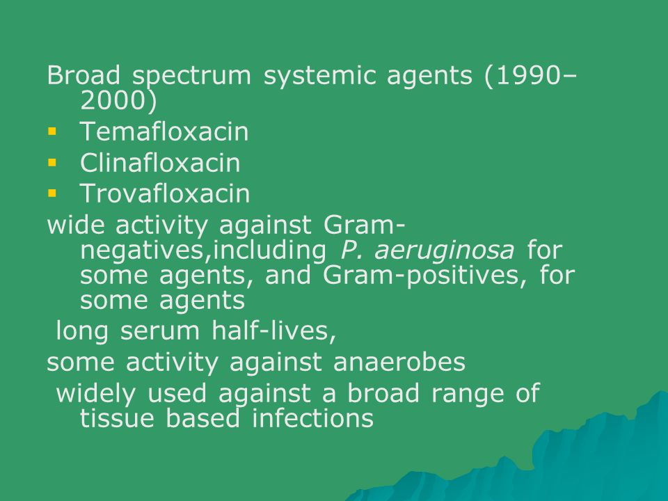 Broad spectrum systemic agents (1990–2000)