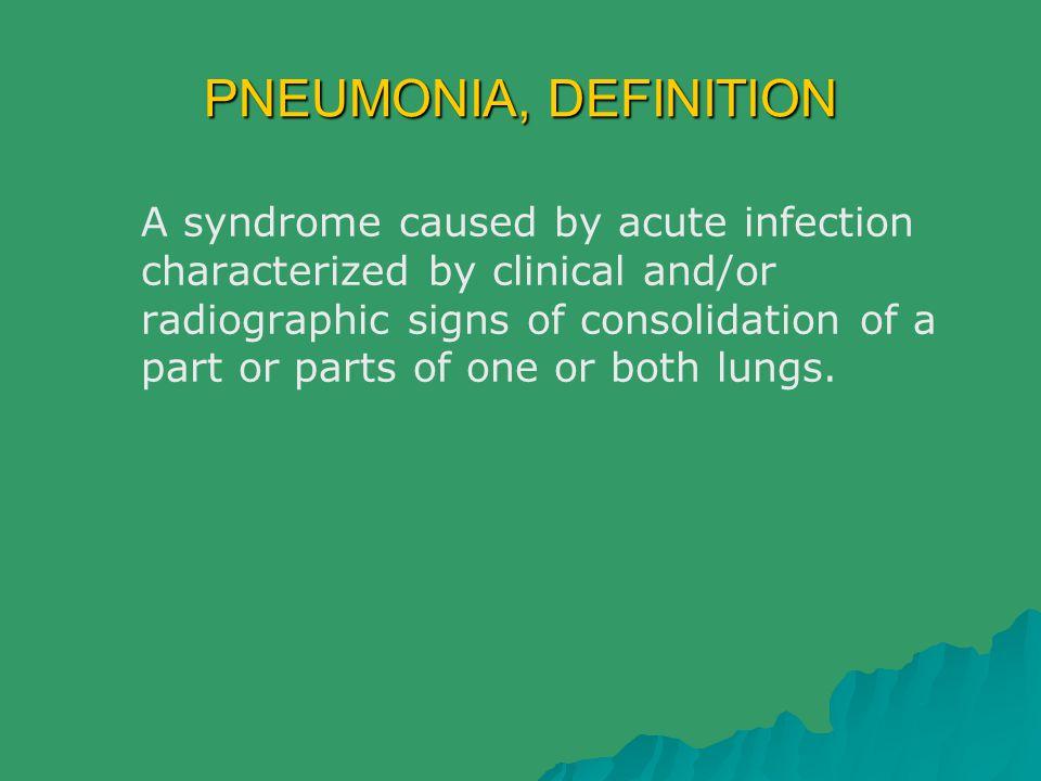 PNEUMONIA, DEFINITION