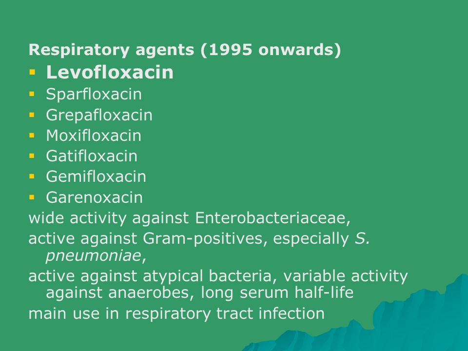 Levofloxacin Respiratory agents (1995 onwards) Sparfloxacin