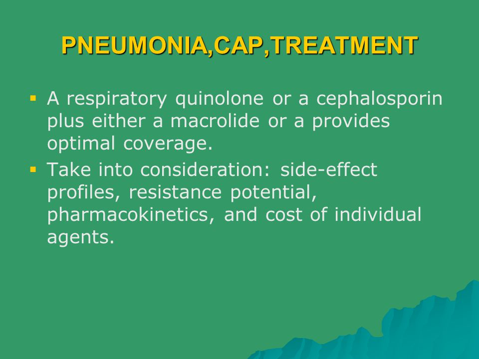 PNEUMONIA,CAP,TREATMENT