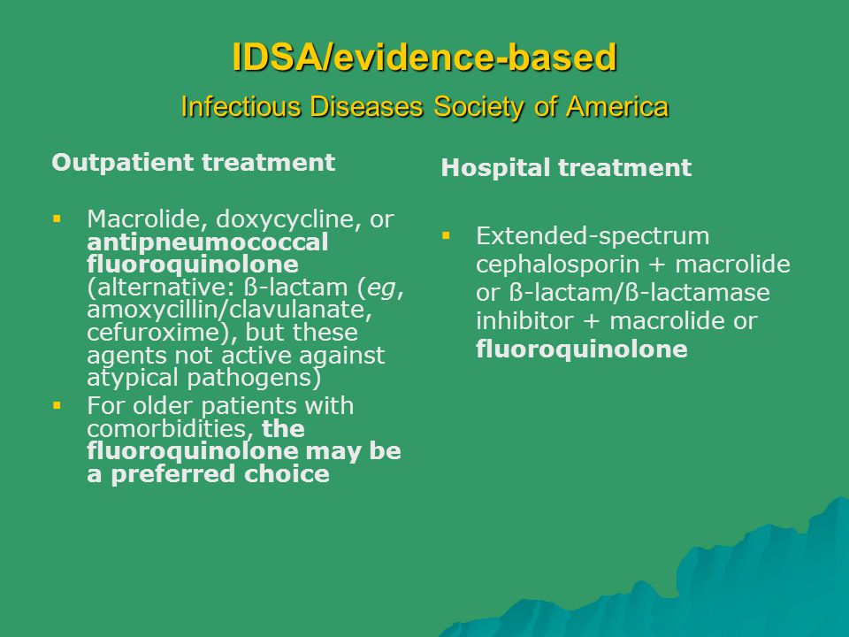 IDSA/evidence-based Infectious Diseases Society of America