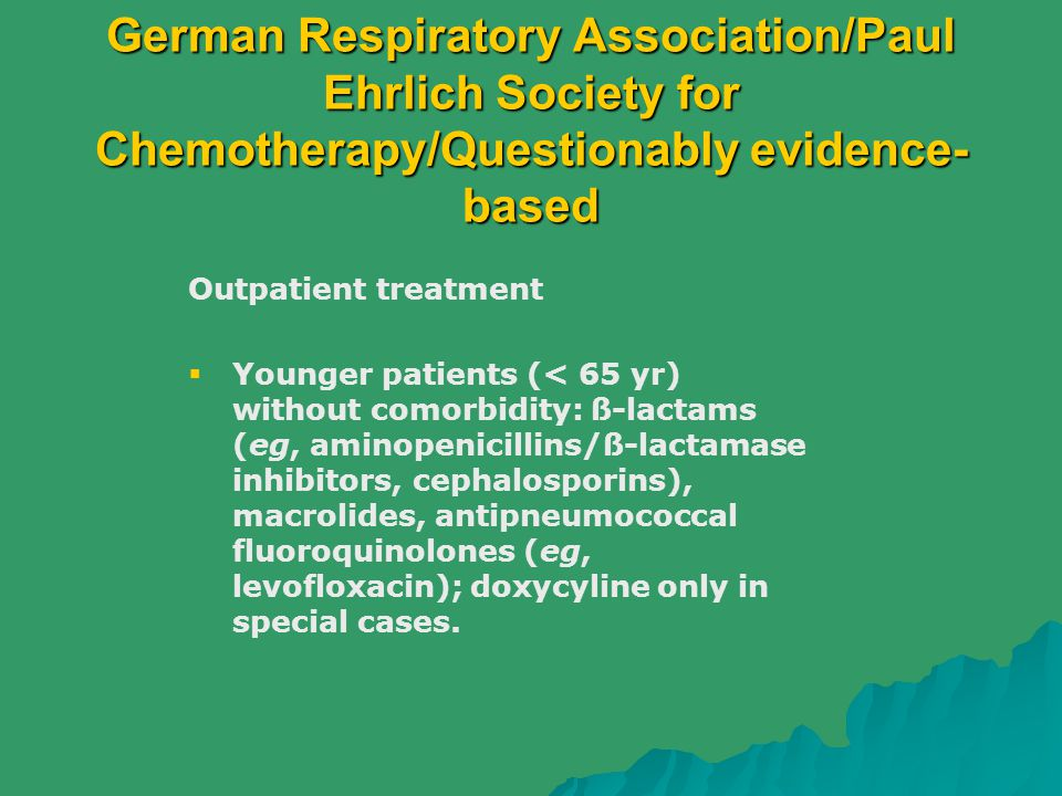 German Respiratory Association/Paul Ehrlich Society for Chemotherapy/Questionably evidence-based