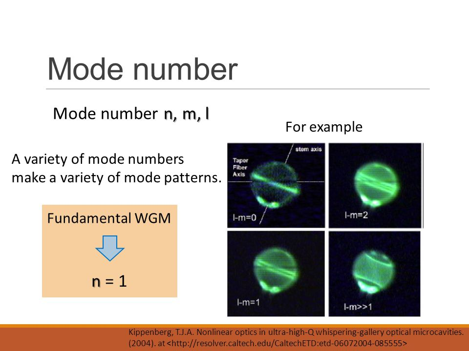 Mode number Mode number n, m, l n = 1 For example