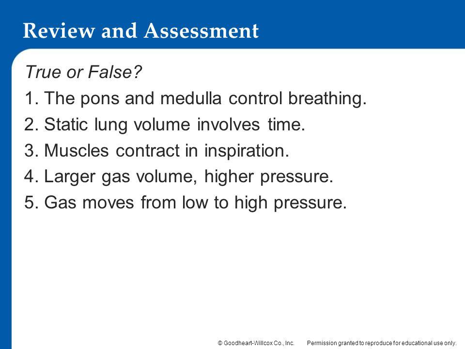 Review and Assessment True or False