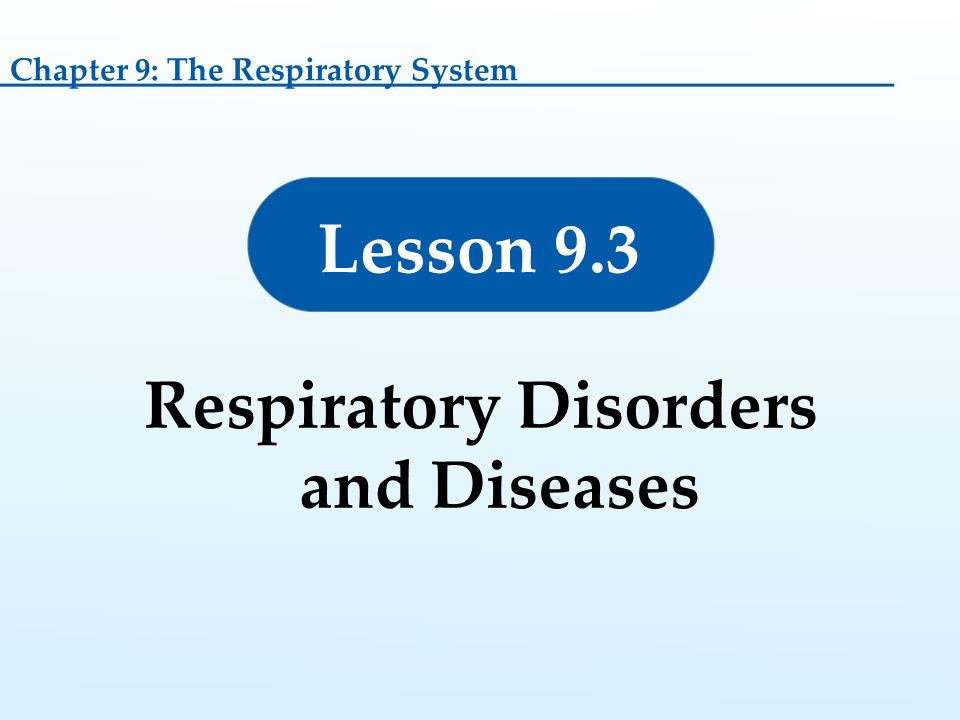 Respiratory Disorders and Diseases