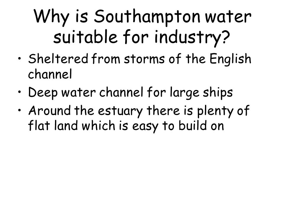 Why is Southampton water suitable for industry
