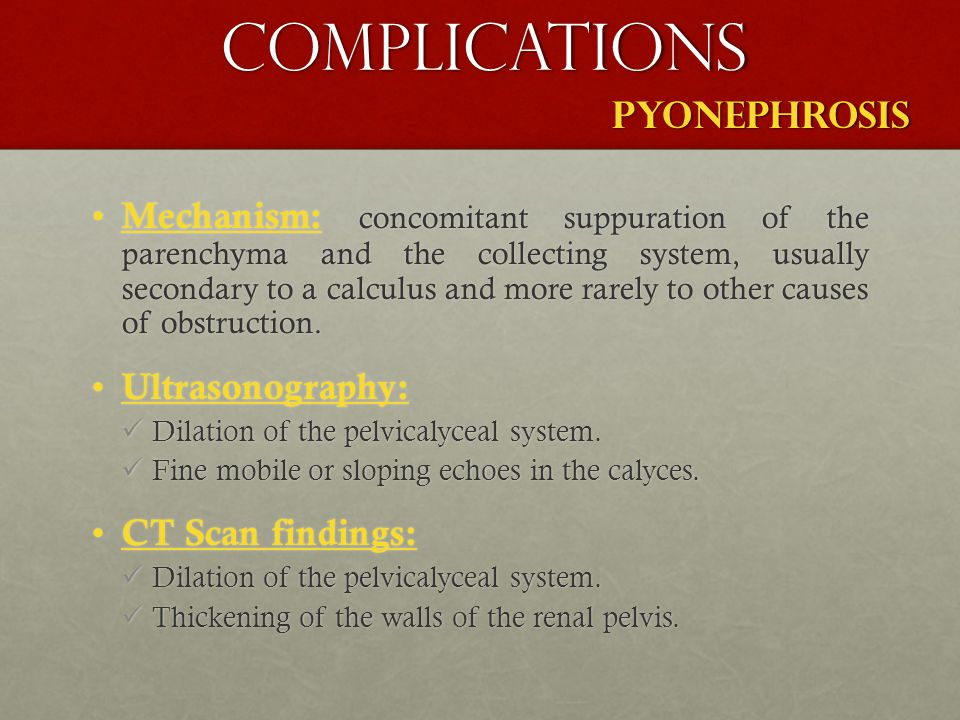 COMPLICATIONS PYONEPHROSIS