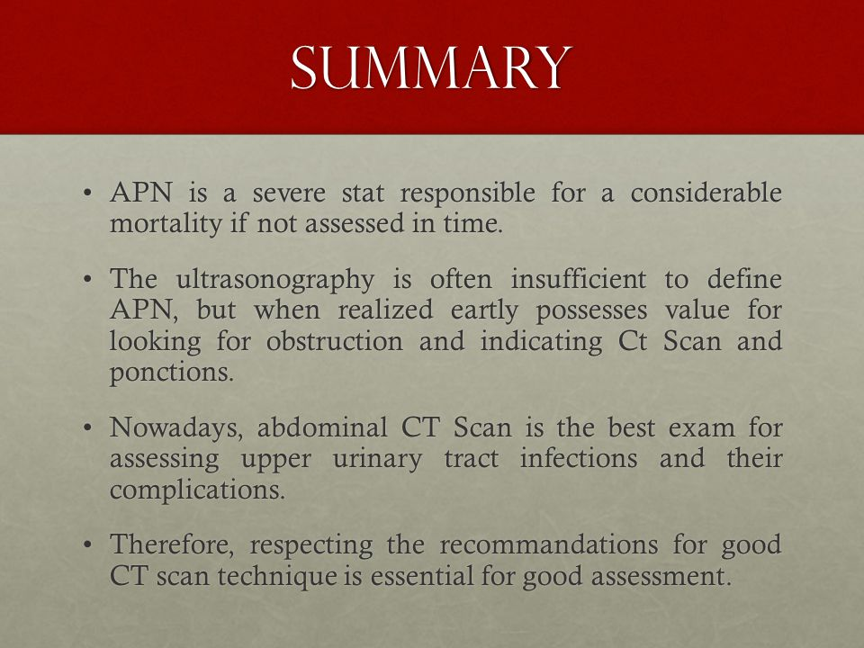 SUMMARY APN is a severe stat responsible for a considerable mortality if not assessed in time.