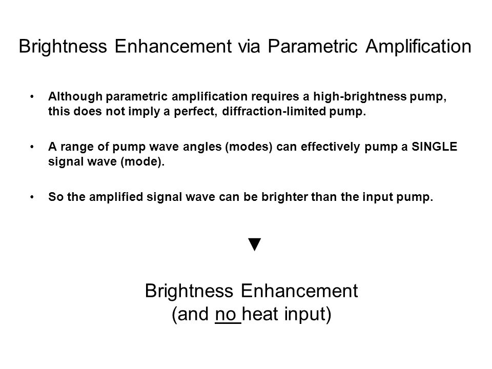Brightness Enhancement via Parametric Amplification