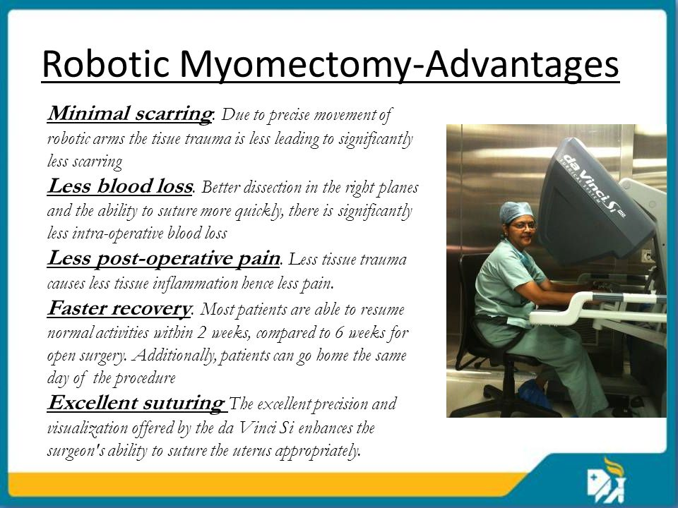 Robotic Myomectomy-Advantages