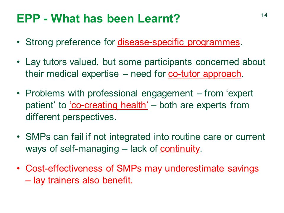 EPP - What has been Learnt