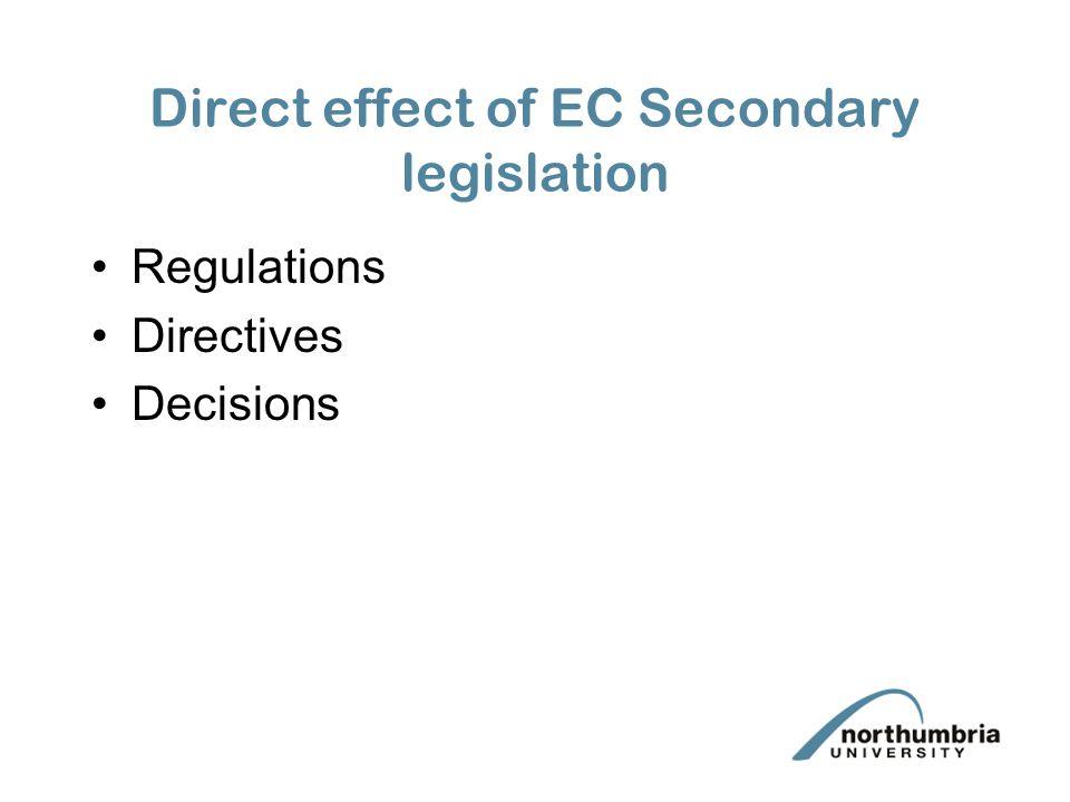Direct effect of EC Secondary legislation