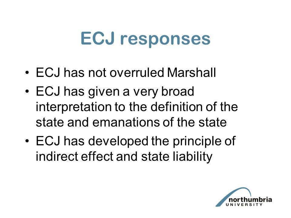 ECJ responses ECJ has not overruled Marshall