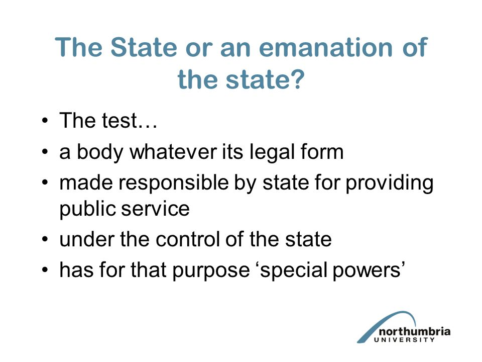 The State or an emanation of the state