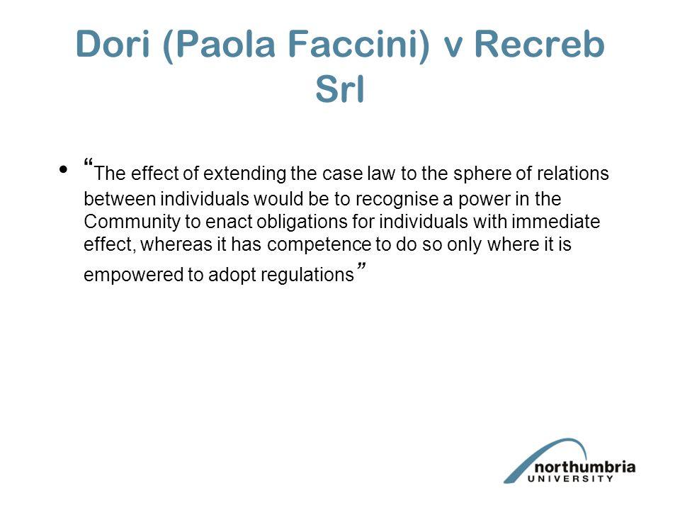 Dori (Paola Faccini) v Recreb Srl