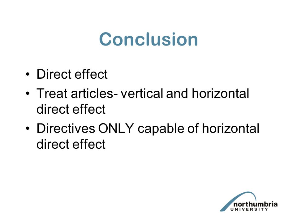 Conclusion Direct effect