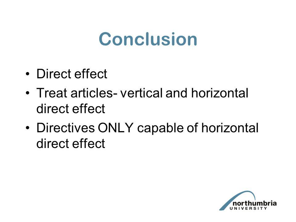 Conclusion Direct effect