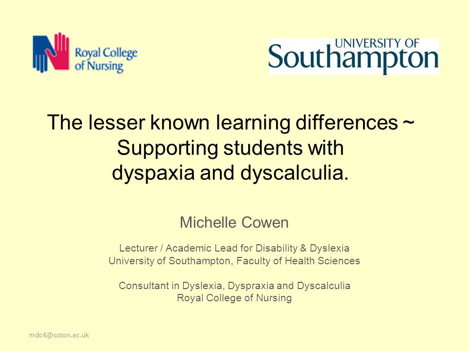 The lesser known learning differences ~ Supporting students with dyspaxia and dyscalculia.