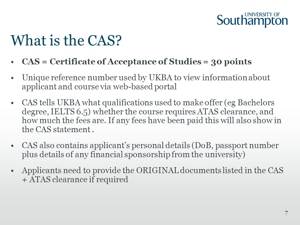 What is the CAS CAS = Certificate of Acceptance of Studies = 30 points.