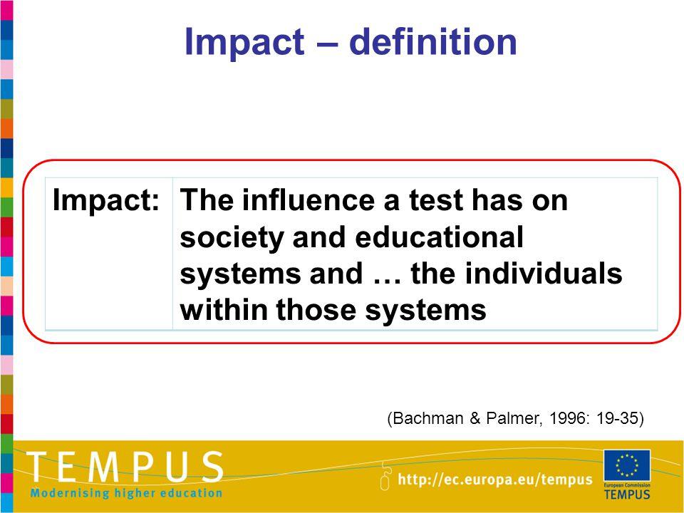 Impact – definition Impact: