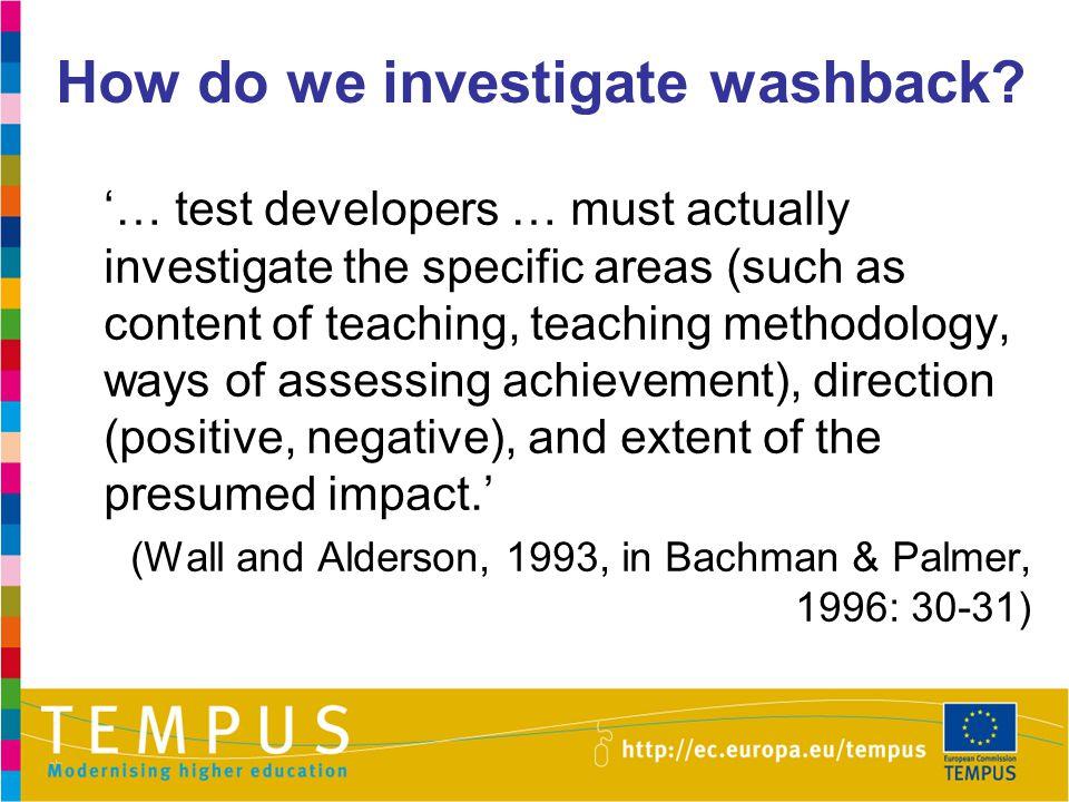 How do we investigate washback