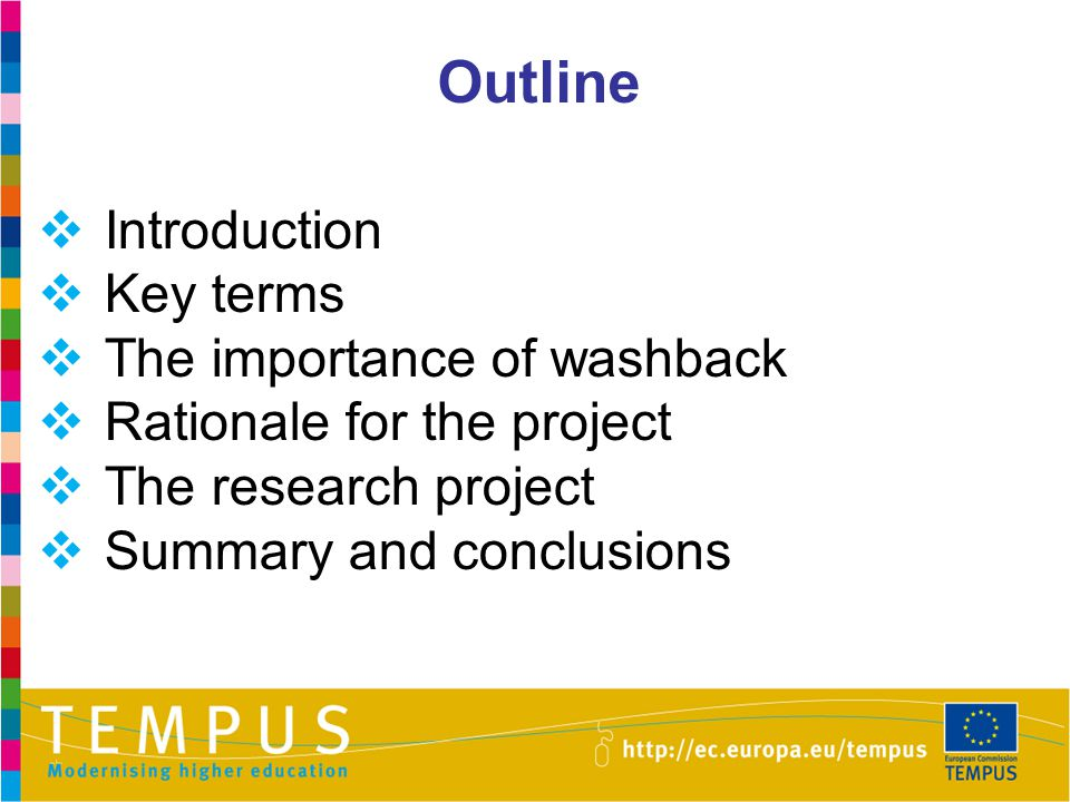 Outline Introduction Key terms The importance of washback