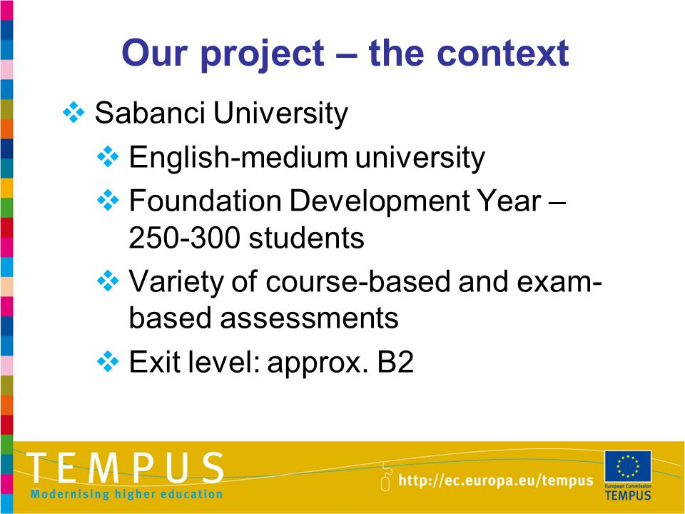 Our project – the context
