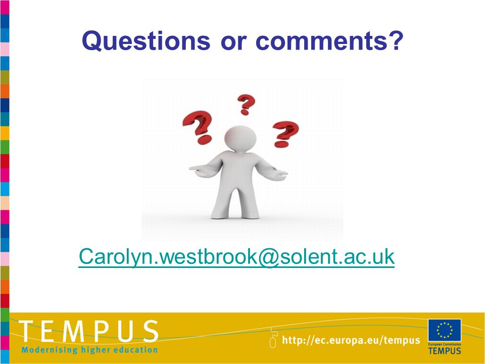 Questions or comments Carolyn.westbrook@solent.ac.uk