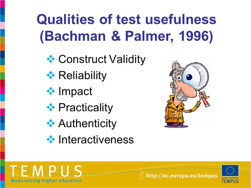 Qualities of test usefulness (Bachman & Palmer, 1996)