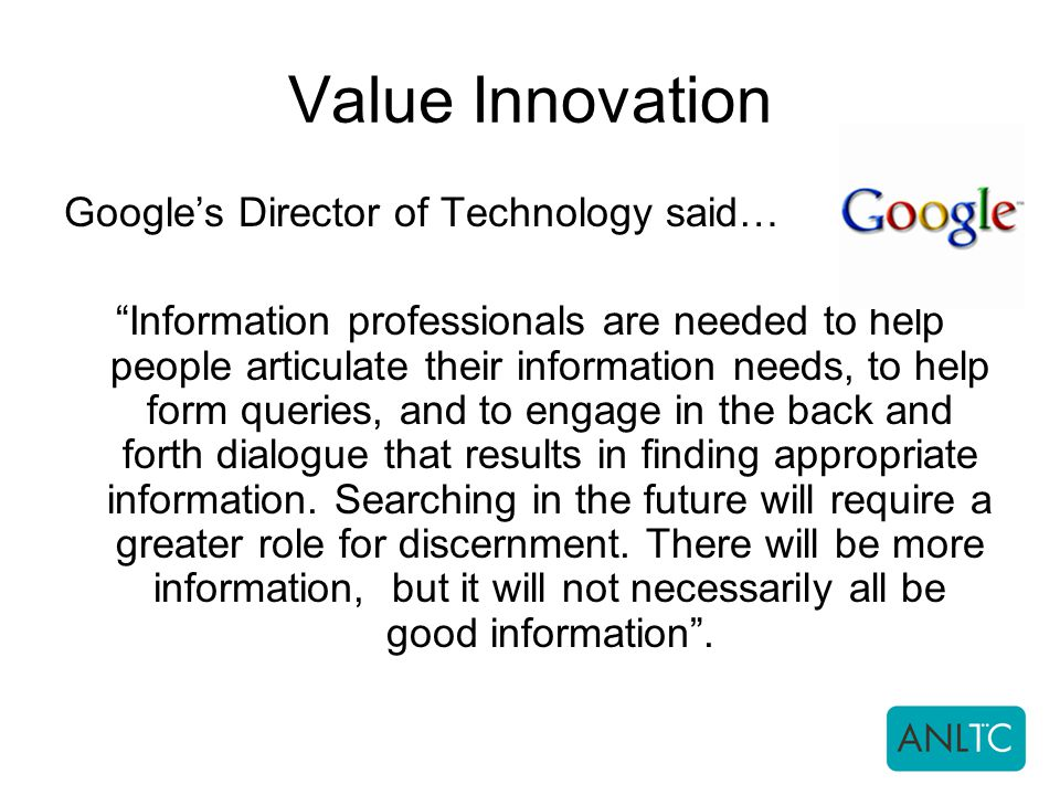 Value Innovation Google's Director of Technology said…