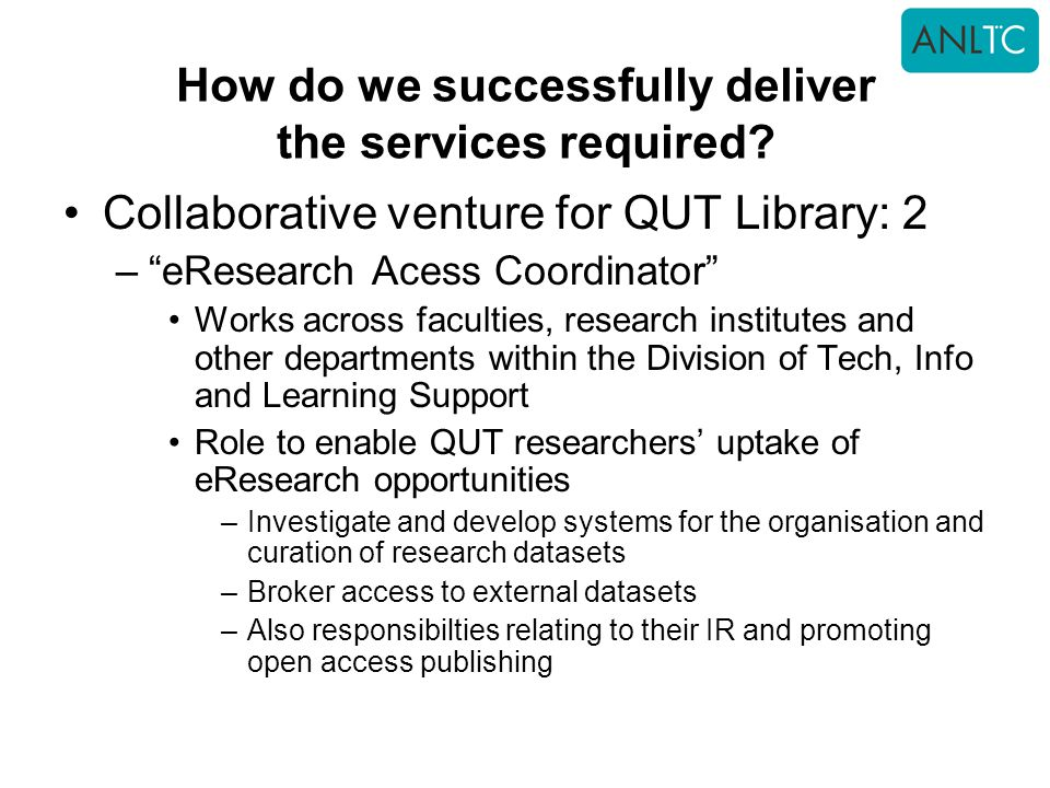 How do we successfully deliver the services required