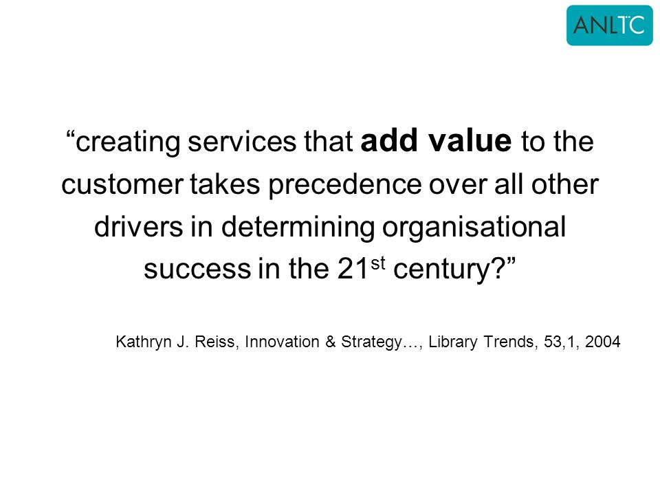 creating services that add value to the