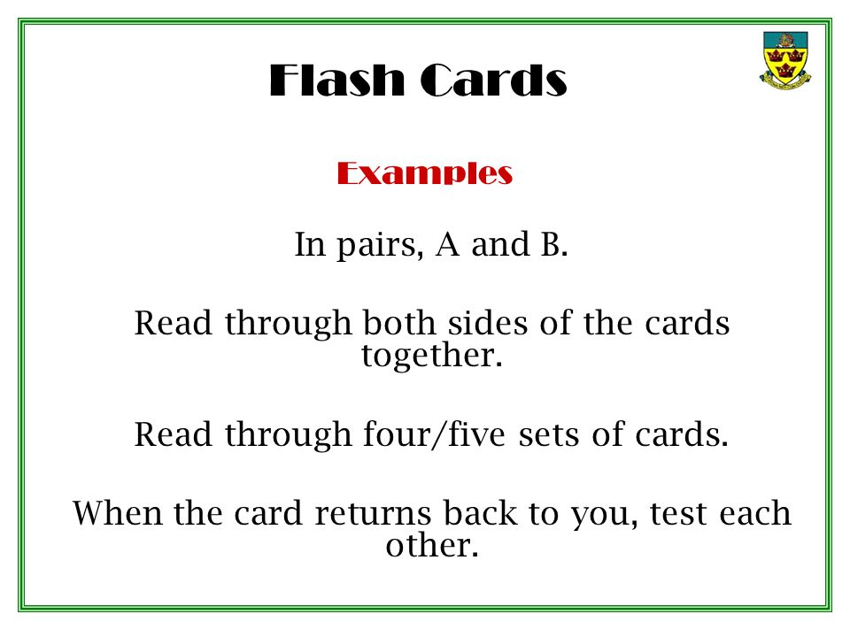 Flash Cards Examples In pairs, A and B.