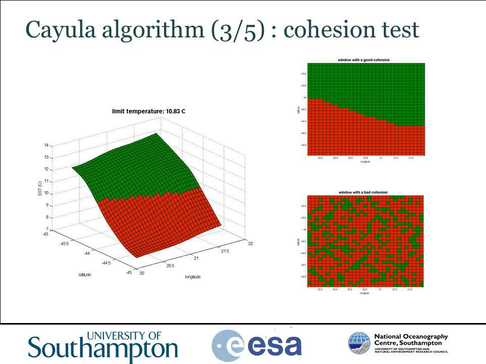 Cayula algorithm (3/5) : cohesion test