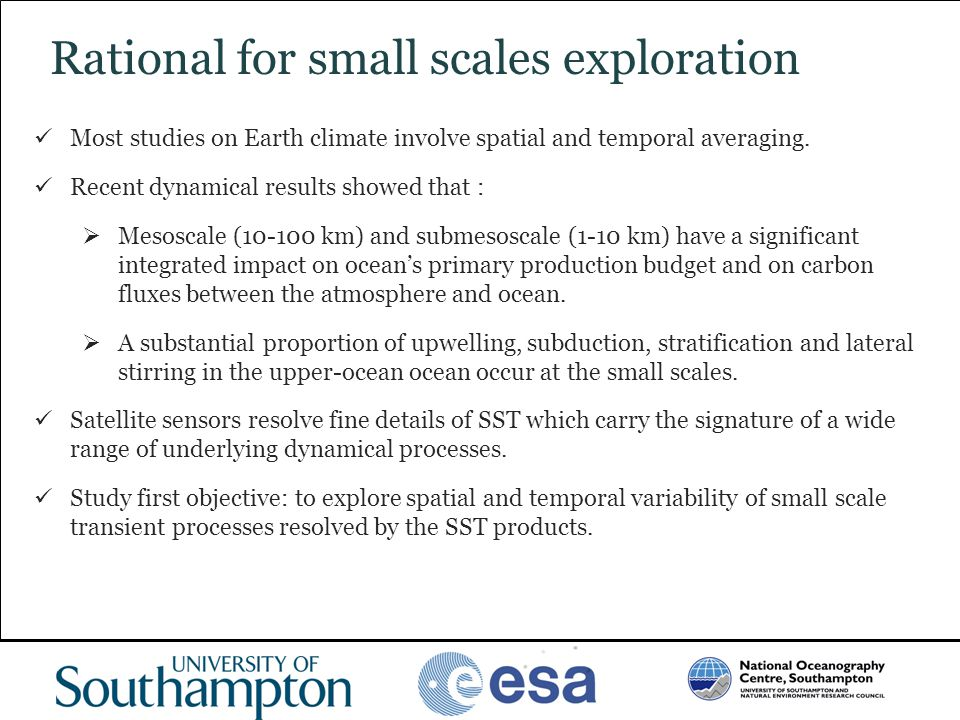 Rational for small scales exploration