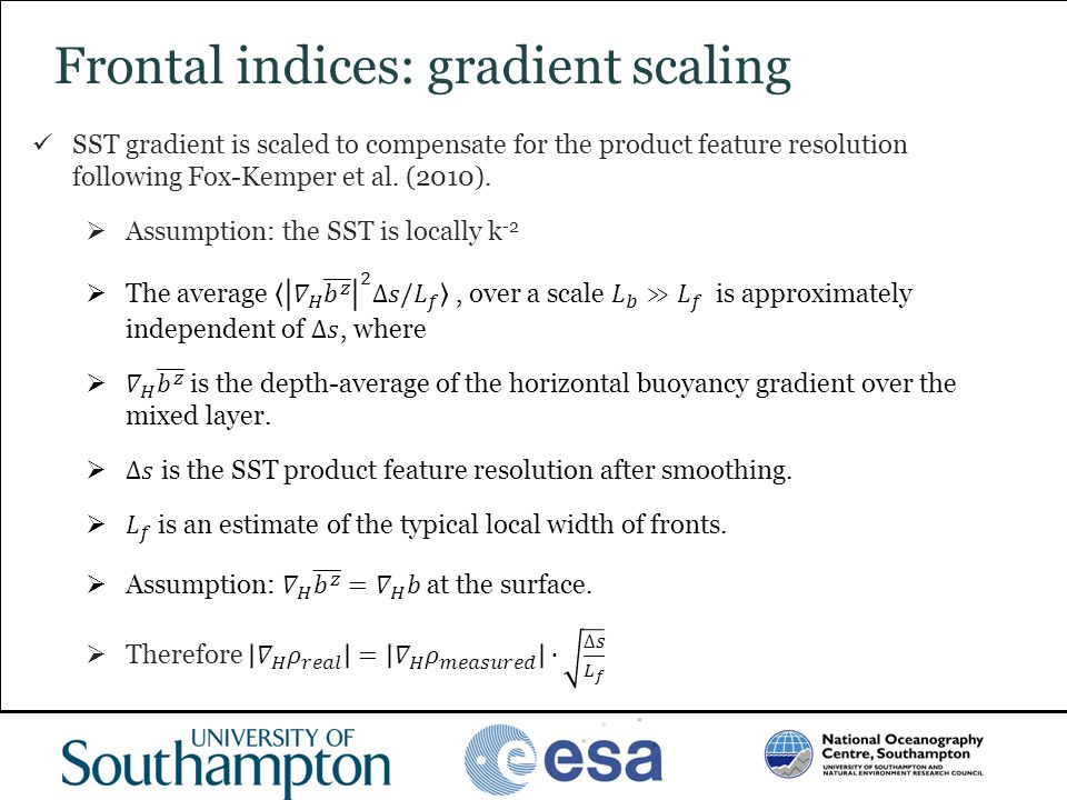 Frontal indices: gradient scaling
