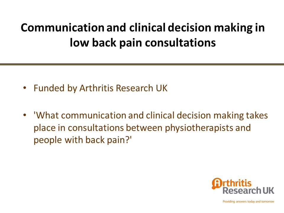 Communication and clinical decision making in low back pain consultations