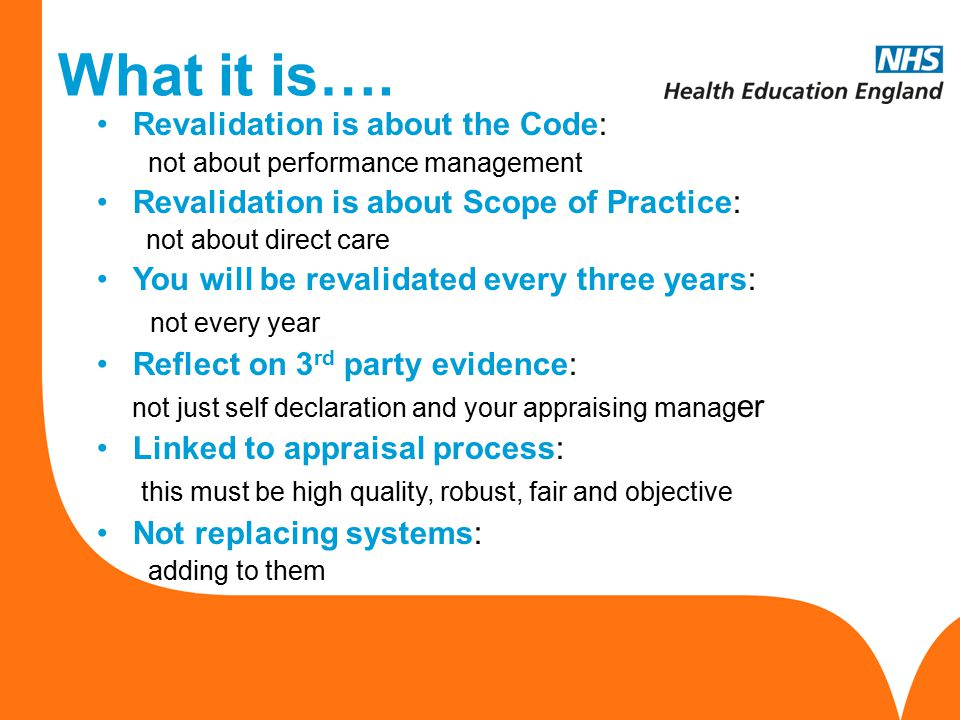 What it is…. Revalidation is about the Code: