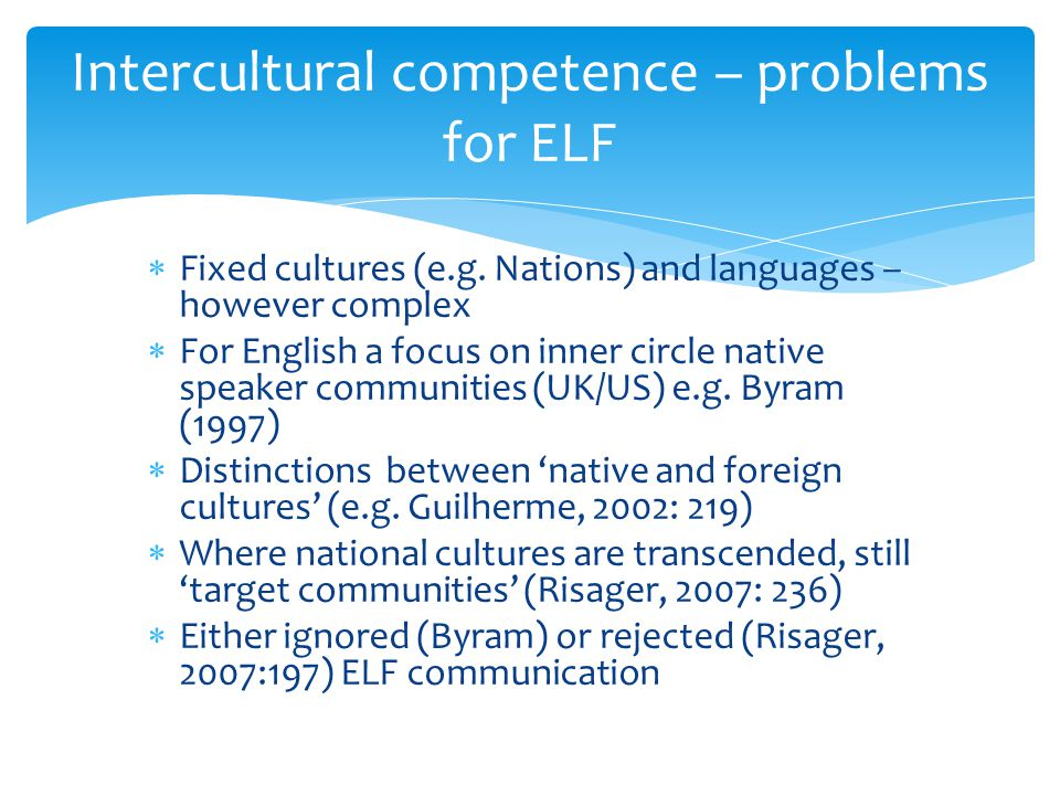 Intercultural competence – problems for ELF