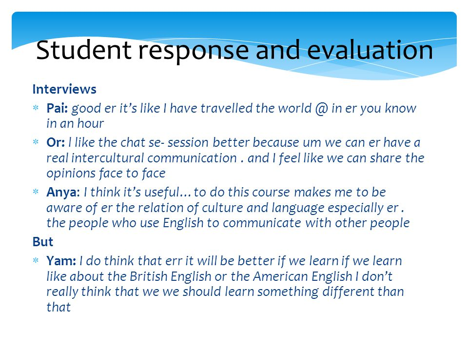 Student response and evaluation
