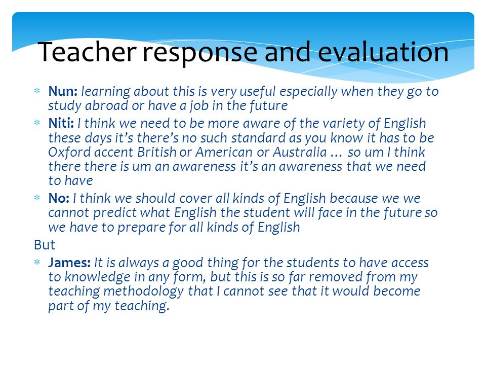 Teacher response and evaluation