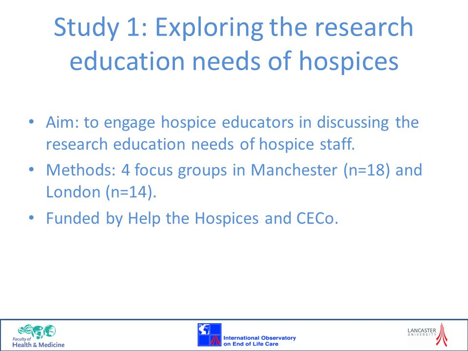 Study 1: Exploring the research education needs of hospices