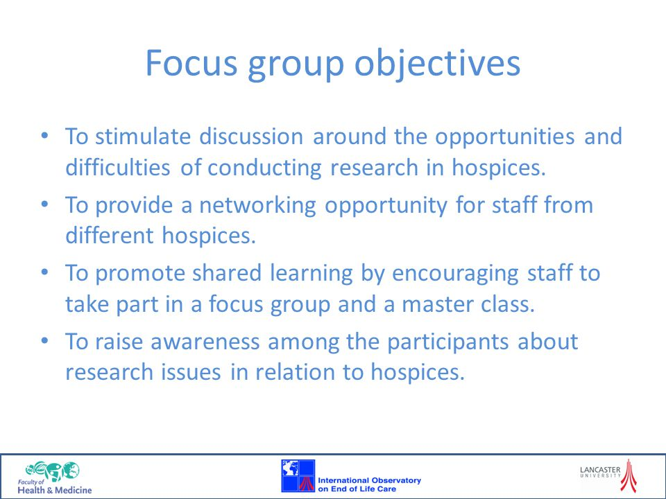 Focus group objectives