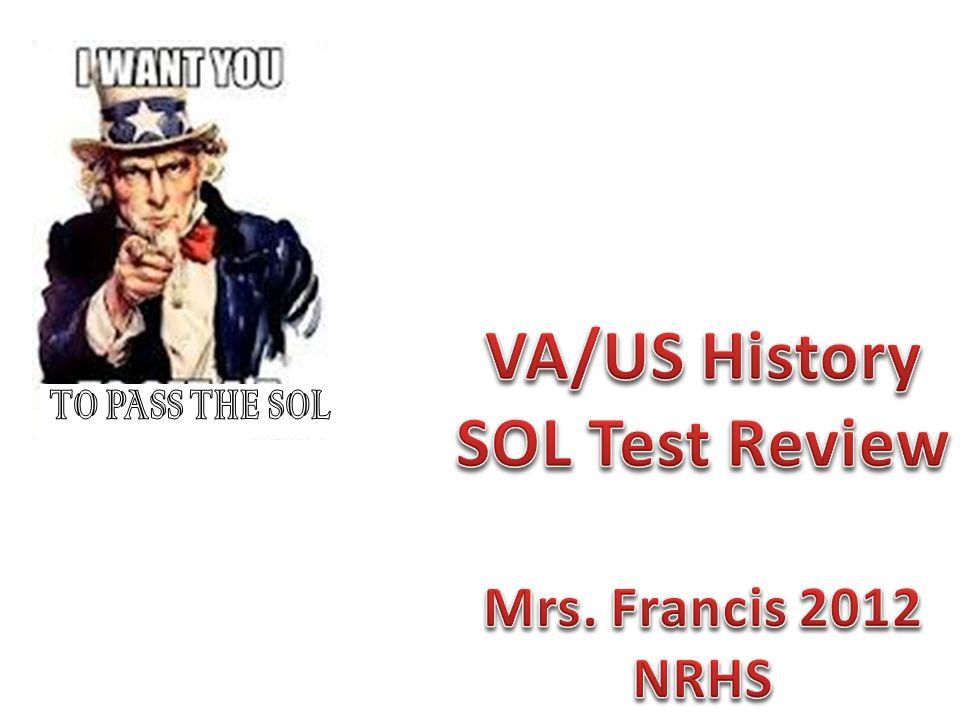 VA/US History SOL Test Review