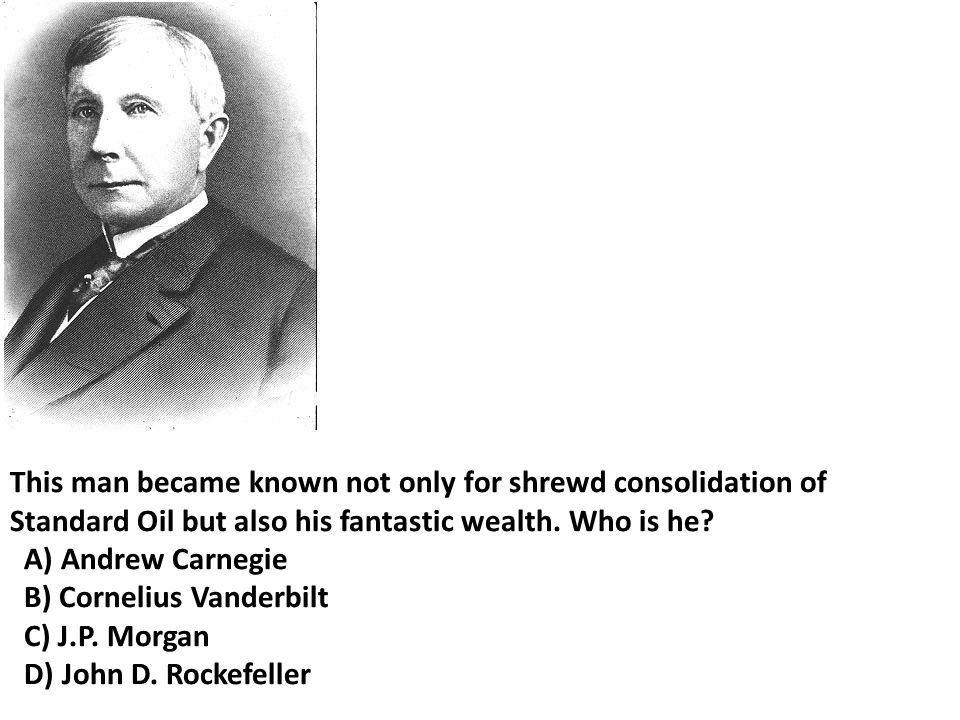 This man became known not only for shrewd consolidation of