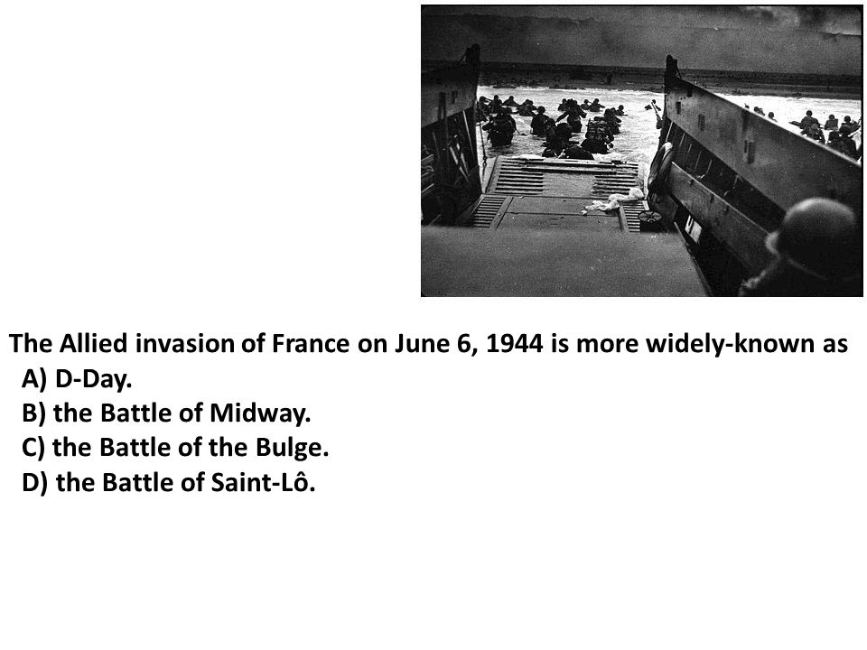 The Allied invasion of France on June 6, 1944 is more widely-known as
