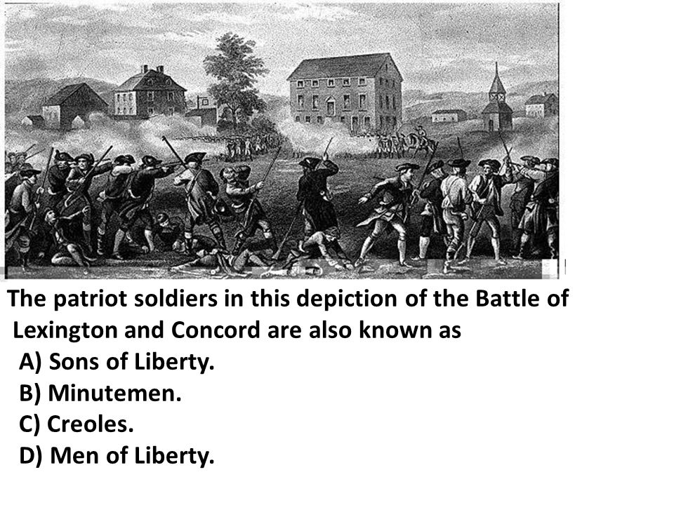 The patriot soldiers in this depiction of the Battle of