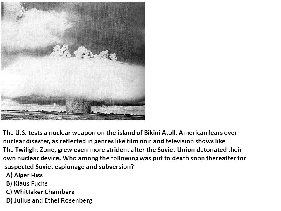 The U. S. tests a nuclear weapon on the island of Bikini Atoll