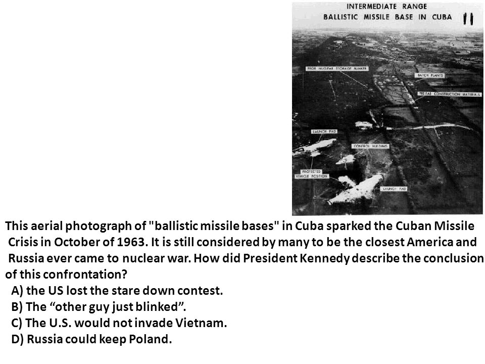This aerial photograph of ballistic missile bases in Cuba sparked the Cuban Missile