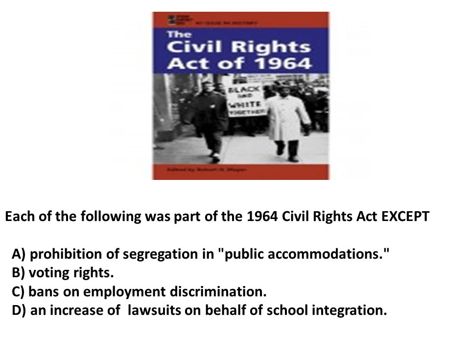 Each of the following was part of the 1964 Civil Rights Act EXCEPT